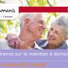 Conférence sur le maintien à domicile